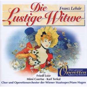Friedl Loor, Mimi Coertse, Karl Terkal, Chor der Wiener Staatsoper, Operettenorchester der Wiener Staatsoper, Hans Hagen 歌手頭像