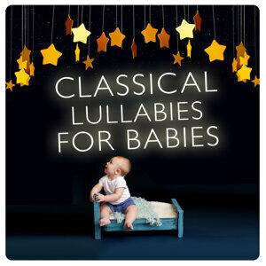 Baby Lullaby, Bedtime Baby, Sleep Baby Sleep & Classical Lullabies 歌手頭像