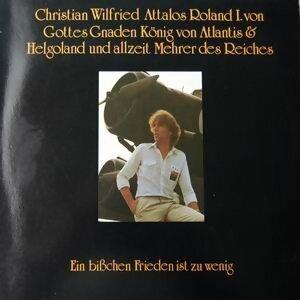 Christian Wilfried Attalos Roland I. von Gottes Gnaden Konig von Atlantis & Helgoland und allzeit Mehrer des Reiches 歌手頭像