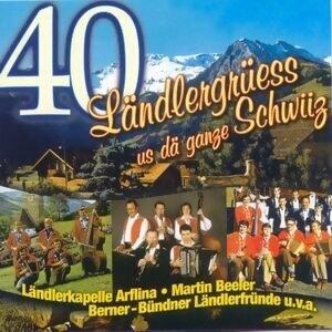 40 Landlergrusse us da ganze Schwiiz 歌手頭像