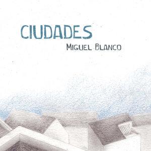 Miguel Blanco 歌手頭像