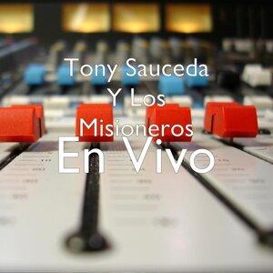 Tony Sauceda Y Los Misioneros 歌手頭像