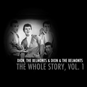 Dion, The Belmonts, Dion & The Belmonts 歌手頭像