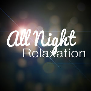 All Night Sleeping Songs to Help You Relax, Música para Meditar y Relajarse, Spa, Relaxation and Dreams 歌手頭像