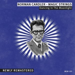 Norman Candler & The Magic Strings 歌手頭像