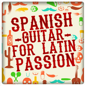 Salsa Passion, Acoustic Spanish Guitar, Latin Passion 歌手頭像