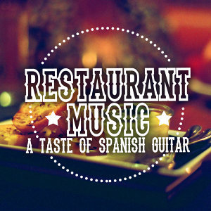 Spanish Restaurant Music Academy, Guitar Songs Music, Guitare athmosphere 歌手頭像