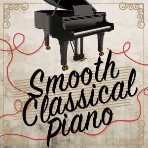 Love Songs Piano Songs, Piano Classics for the Heart, Piano: Classical Relaxation 歌手頭像