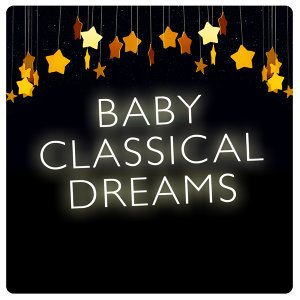 Baby Sweet Dream, Klassische Musik für Kinder Symphony Orchestra, Lullaby Land 歌手頭像