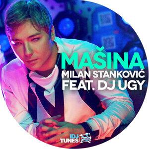 Milan Stankovic Feat. DJ Ugy