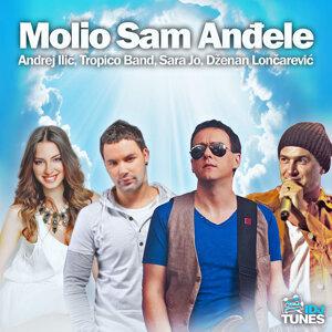 Sara Jo, Tropico Band, Dzenan Loncarevic & Andrej Ilic 歌手頭像