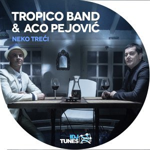 Tropico Band feat. Aco Pejovic
