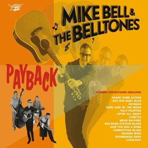 Mike Bell & The Belltones 歌手頭像
