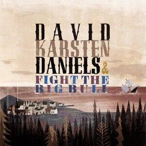 David Karsten Daniels and Fight The Big Bull 歌手頭像