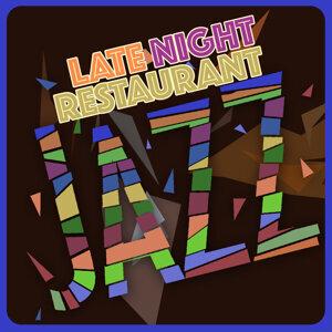 Jazzy Moods, Easy Listening Restaurant Jazz, Late Night Jazz 歌手頭像