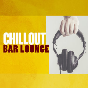 Bar Lounge, Bar Music Chillout Café, Lounge 歌手頭像