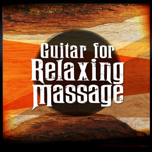 Solo Guitar, Guitar Solos, Relaxing Guitar for Massage, Yoga and Meditation 歌手頭像