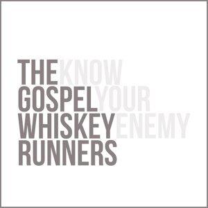 The Gospel Whiskey Runners