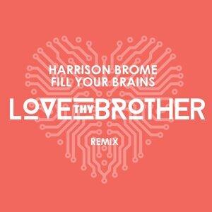 Love Thy Brother, Harrison Brome 歌手頭像
