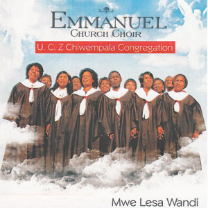 Emmanuel Church Choir UCZ Chiwempala Congregation 歌手頭像