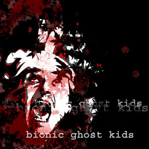 Bionic Ghost Kids