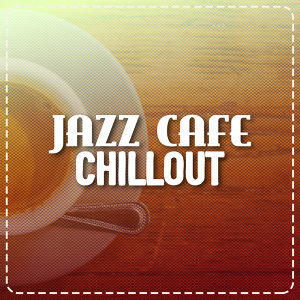 Chillout Cafe, The Jazz Masters 歌手頭像