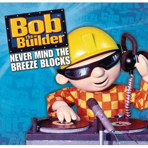 Bob The Builder 歌手頭像