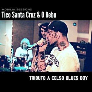 Tico Santa Cruz, O Rebu 歌手頭像