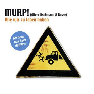 MURP! - Oliver Uschmann & Bosse 歌手頭像