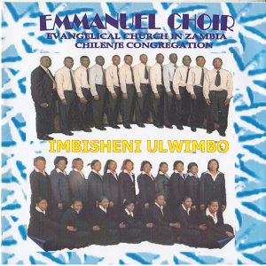 Emmanuel Choir Evangelical Church In Zambia Chilenje Congregation 歌手頭像