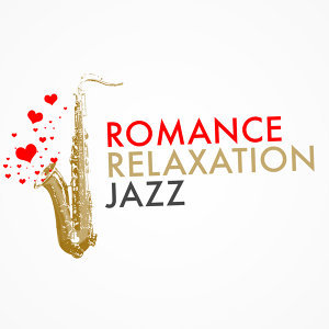 Sounds of Love and Relaxation Music, The All-Star Romance Players, Yoga Jazz Music 歌手頭像