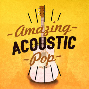 Acoustic Hits, Acoustic Guitar Songs 歌手頭像