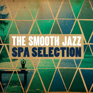 Smooth Jazz Spa, Spa Smooth Jazz Relax Room, Yoga Jazz Music 歌手頭像