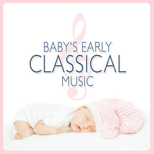 First Baby Classical Collection, Smart Baby Music, The Einstein Classical Music Collection for Baby 歌手頭像