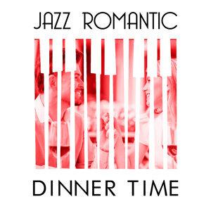 Candlelight Romantic Dinner Music, Romantic Jazz, Romantic Time 歌手頭像