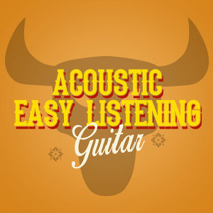 Acoustic Soul, Easy Listening Guitar 歌手頭像