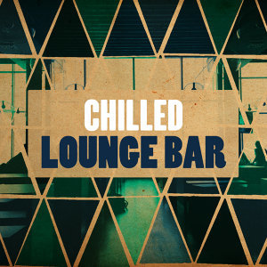 Chill Lounge Players, Easy Listening Music Club, Hong Kong Sunset Lounge Bar 歌手頭像