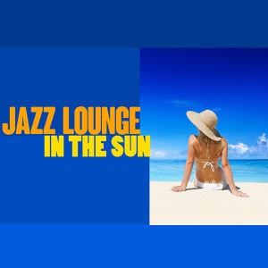 Alternative Jazz Lounge, Islands In The Sun, Luxury Lounge Café 歌手頭像