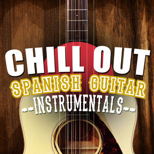 Ultimate Guitar Chill Out, Acoustic Spanish Guitar, Instrumental Guitar Music 歌手頭像