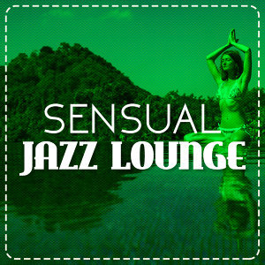 Erotica, Lounge, Sexy Jazz Music 歌手頭像