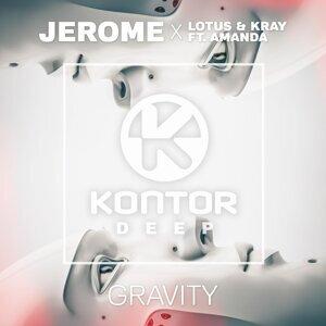 Jerome, Lotus & KRAY feat. A Rose Jackson 歌手頭像