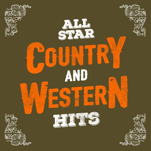 Country Pop All-Stars, Country And Western, Country Hit Superstars 歌手頭像