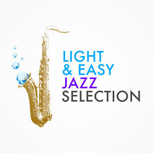 Chill Master, Easy Listening Jazz Masters, Light Jazz Academy 歌手頭像