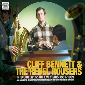 Cliff Bennett & The Rebel Rousers