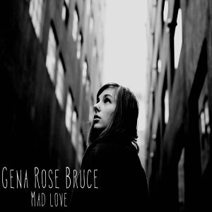 Gena Rose Bruce 歌手頭像