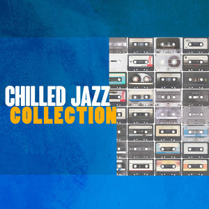Chillout, Coffee Shop Jazz, Collection 歌手頭像
