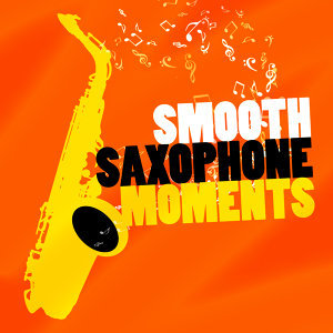 Jazz Saxophone, Smooth Jazz Sax Instrumentals, Smooth Jazz Sexy Songs 歌手頭像