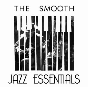 Essential Jazz Masters, Jazz, Smooth Jazz 歌手頭像
