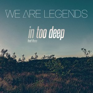 We Are Legends feat. Hana 歌手頭像