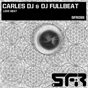 Carles DJ & DJ Fullbeat 歌手頭像